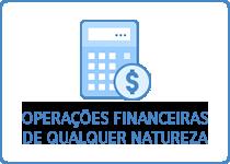 Operações Financeiras de Qualquer Natureza