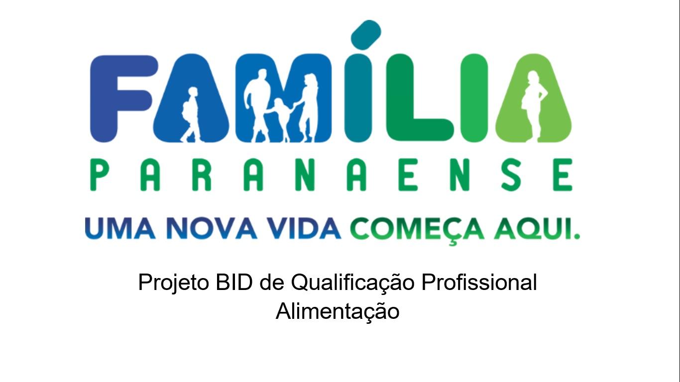 Cerimônia de Abertura do Projeto BID de Qualificação Profissional do Programa Família Paranaense