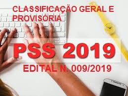 EDITAL N.º 009/2019 - CLASSIFICAÇÃO GERAL E PROVISÓRIA DO PROCESSO SELETIVO SIMPLIFICADO