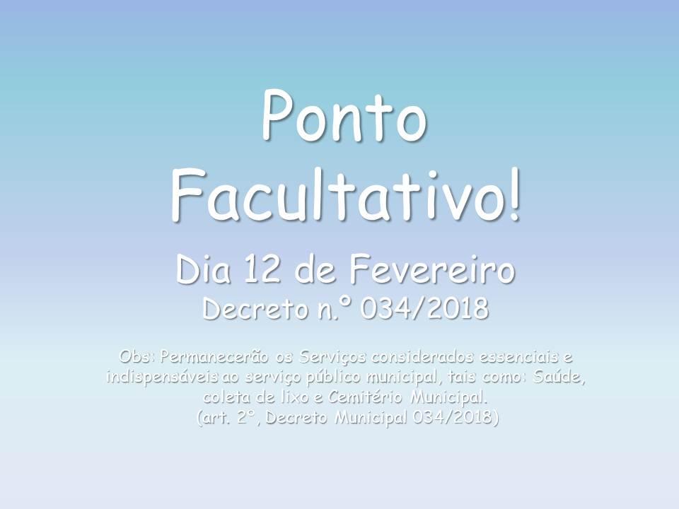 PONTO FACULTATIVO 12 DE FEVEREIRO DE 2018!
