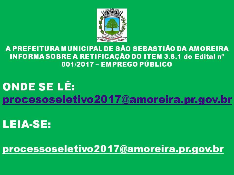 RETIFICAÇÃO DO ITEM 3.8.1 - EDITAL 001/2017 - PROCESSO SELETIVO - EMPREGO PÚBLICO